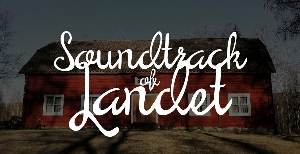 Soundtrack of Landet